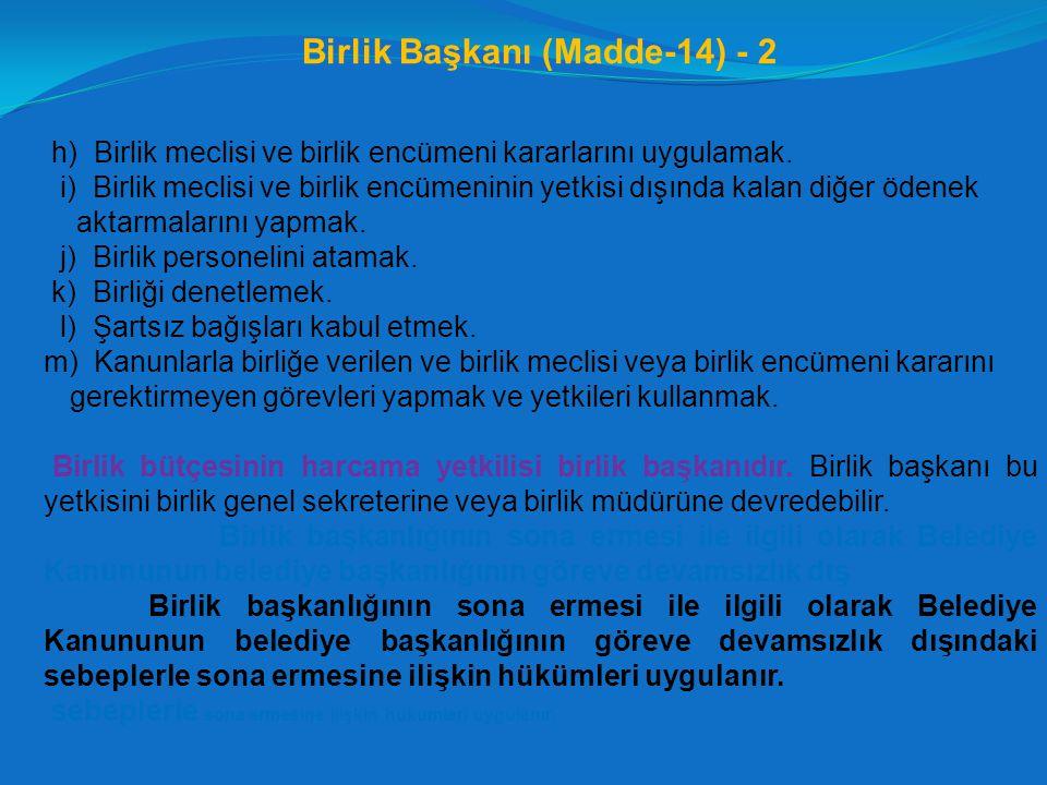 Birlik Başkanı (Madde-14) - 2