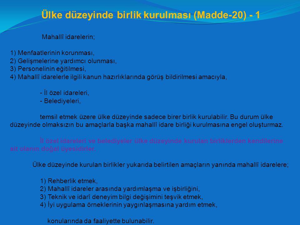 Ülke düzeyinde birlik kurulması (Madde-20) - 1
