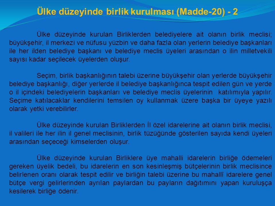 Ülke düzeyinde birlik kurulması (Madde-20) - 2