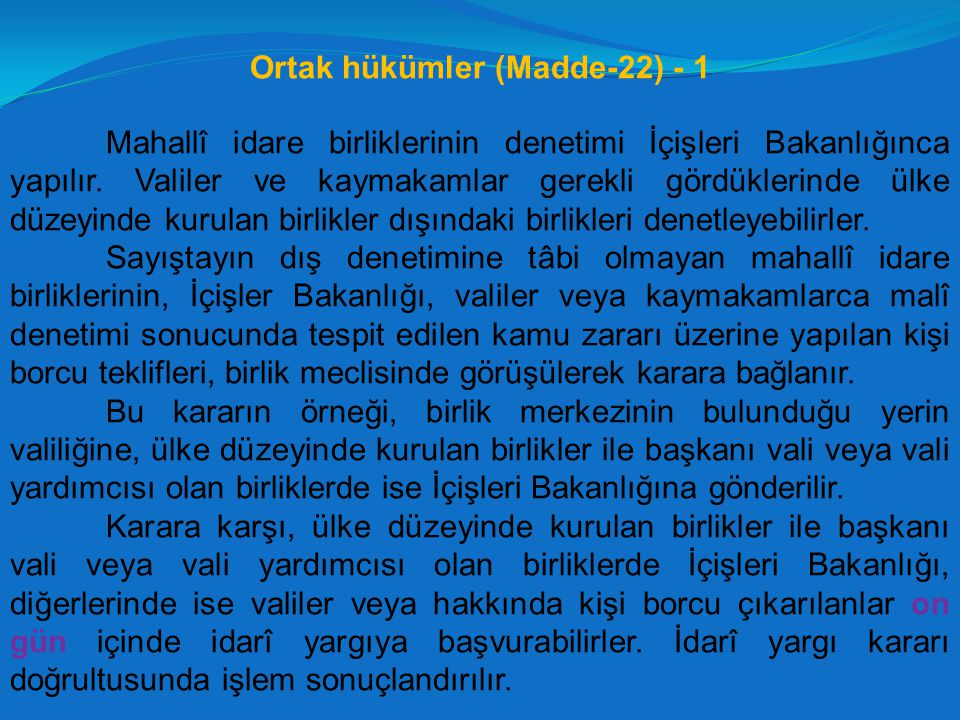 Ortak hükümler (Madde-22) - 1