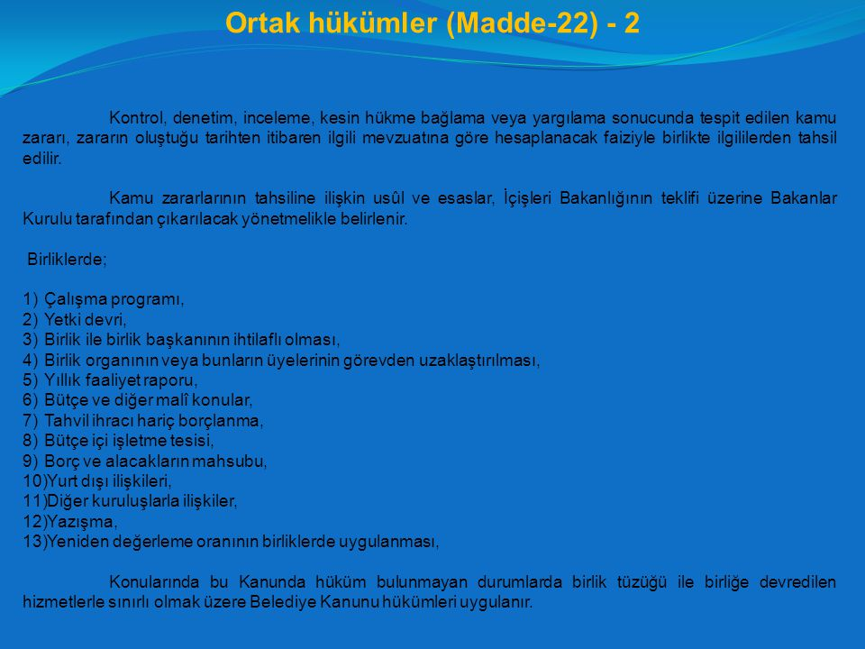 Ortak hükümler (Madde-22) - 2