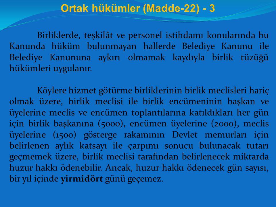 Ortak hükümler (Madde-22) - 3