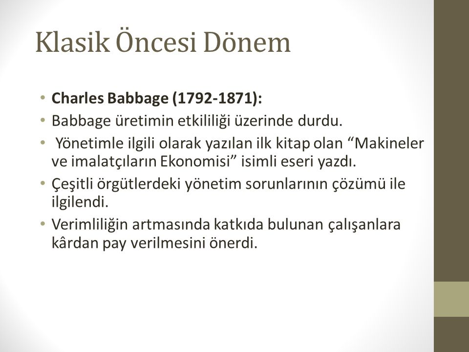 Klasik Öncesi Dönem Charles Babbage (1792-1871):