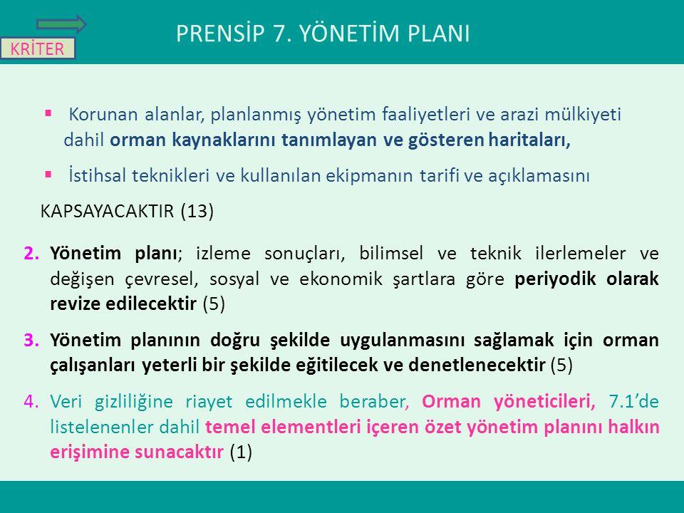 PRENSİP 7. YÖNETİM PLANI KRİTER.