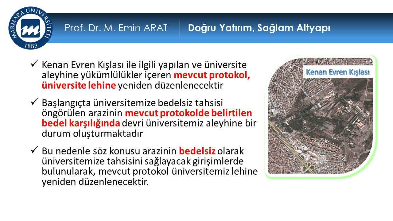 Prof. Dr. M. Emin ARAT Doğru Yatırım, Sağlam Altyapı