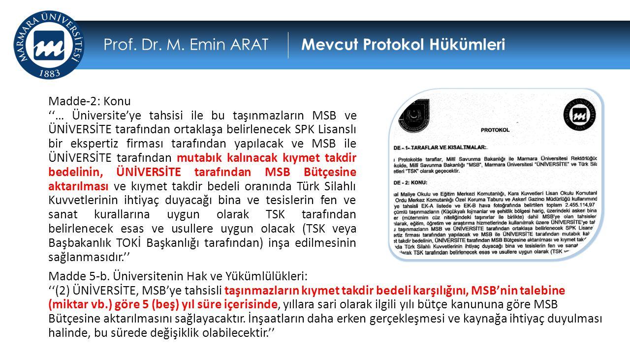 Prof. Dr. M. Emin ARAT Mevcut Protokol Hükümleri