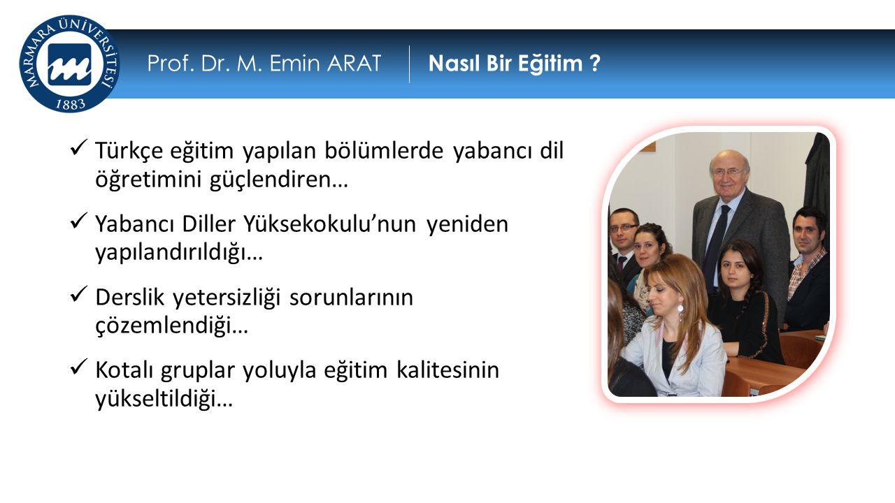 Türkçe eğitim yapılan bölümlerde yabancı dil öğretimini güçlendiren…