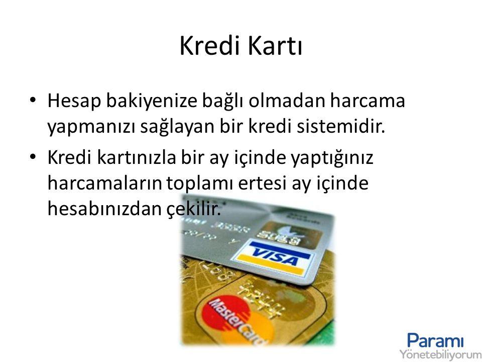 Kredi Kartı Hesap bakiyenize bağlı olmadan harcama yapmanızı sağlayan bir kredi sistemidir.