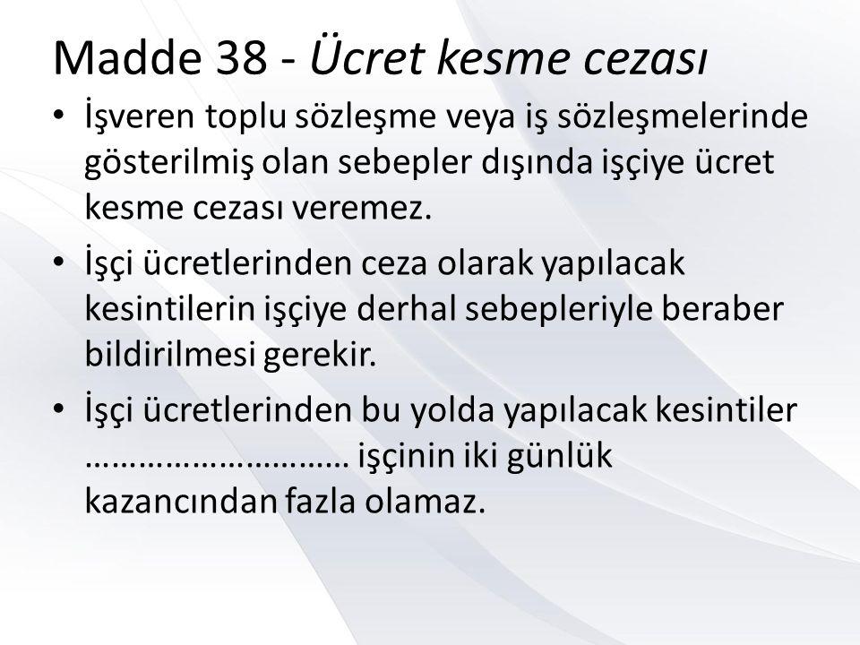 Madde 38 - Ücret kesme cezası