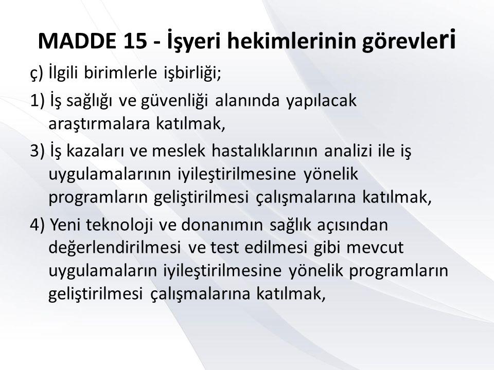 MADDE 15 - İşyeri hekimlerinin görevleri