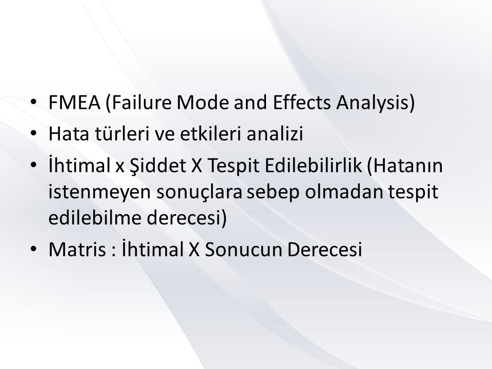 FMEA (Failure Mode and Effects Analysis)