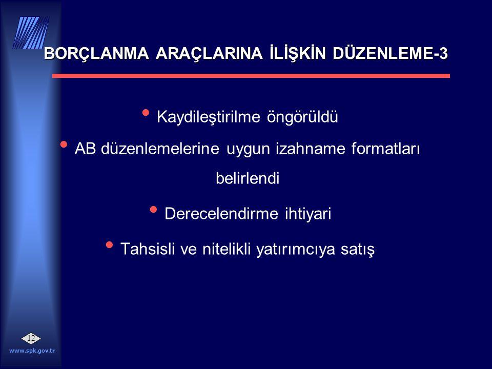 BORÇLANMA ARAÇLARINA İLİŞKİN DÜZENLEME-3