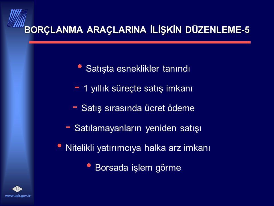 BORÇLANMA ARAÇLARINA İLİŞKİN DÜZENLEME-5