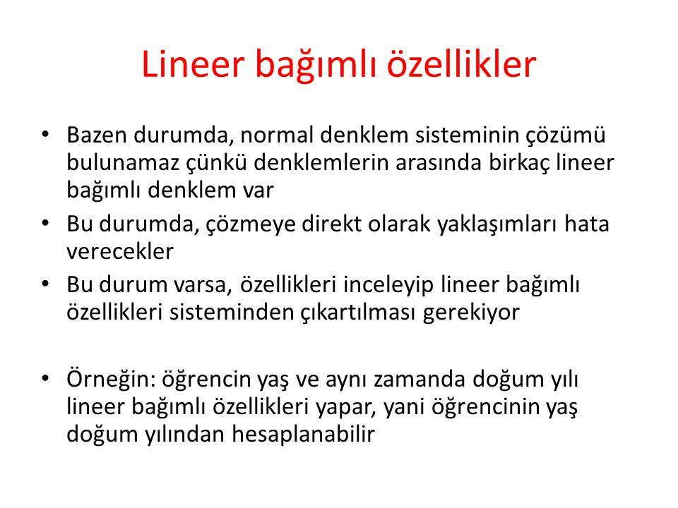 Lineer bağımlı özellikler