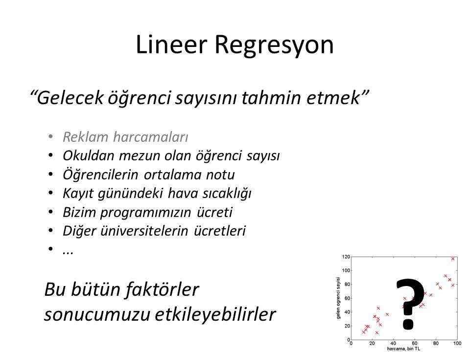 Lineer Regresyon Gelecek öğrenci sayısını tahmin etmek