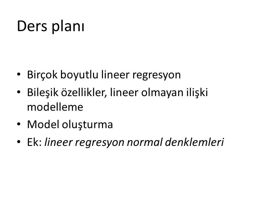 Ders planı Birçok boyutlu lineer regresyon