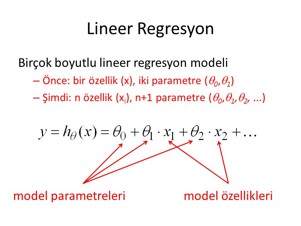 Lineer Regresyon Birçok boyutlu lineer regresyon modeli