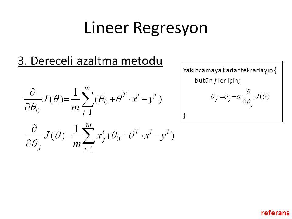 Lineer Regresyon 3. Dereceli azaltma metodu referans