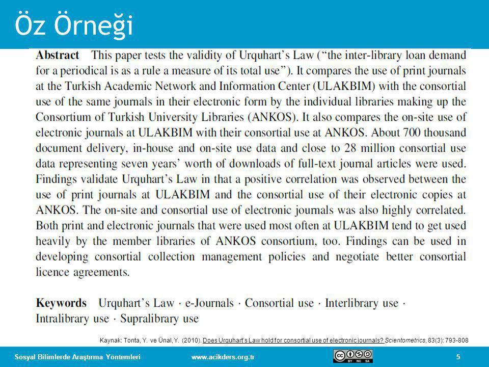 Öz Örneği Kaynak: Tonta, Y. ve Ünal, Y. (2010).