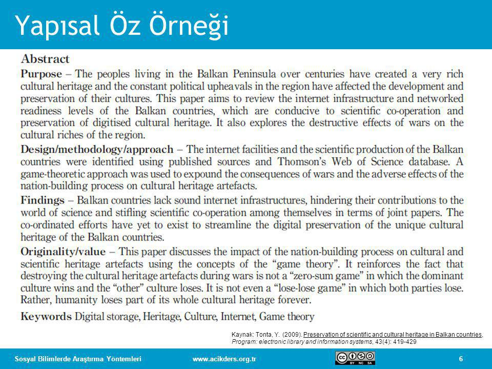 Yapısal Öz Örneği Kaynak: Tonta, Y. (2009). Preservation of scientific and cultural heritage in Balkan countries,