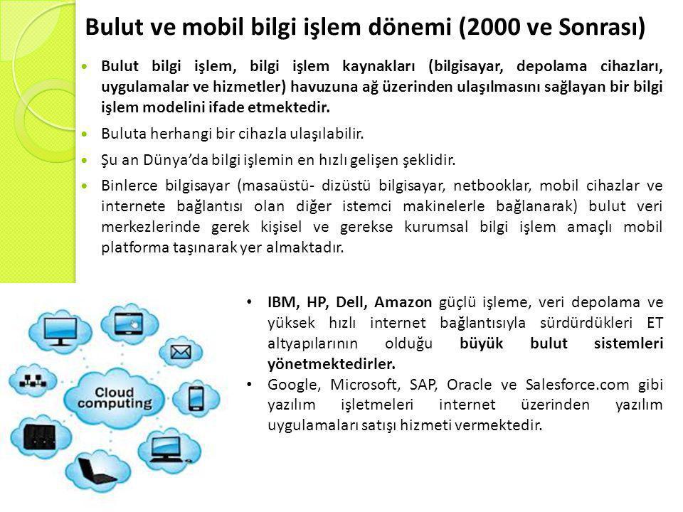 Bulut ve mobil bilgi işlem dönemi (2000 ve Sonrası)