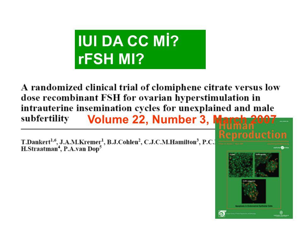 IUI DA CC Mİ rFSH MI Volume 22, Number 3, March 2007