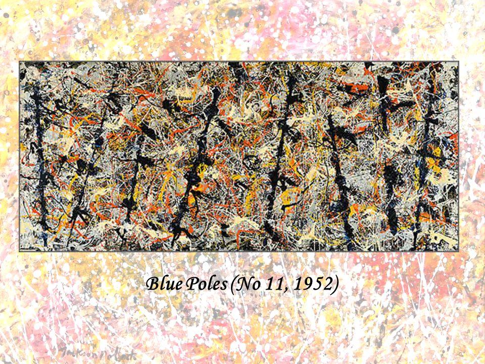 Blue Poles (No 11, 1952)