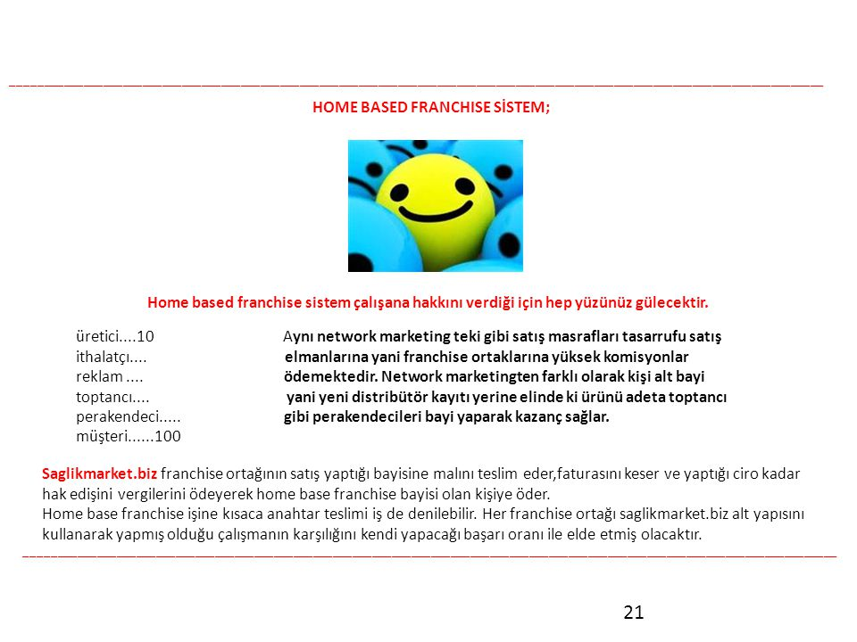 HOME BASED FRANCHISE SİSTEM;