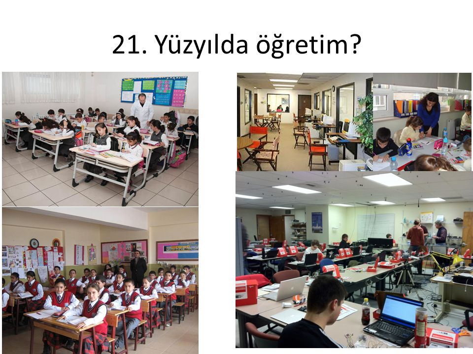 21. Yüzyılda öğretim
