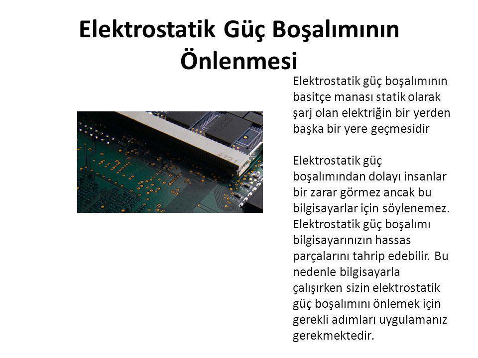 Elektrostatik Güç Boşalımının Önlenmesi