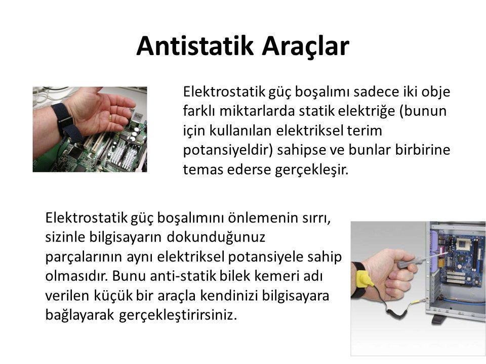 Antistatik Araçlar