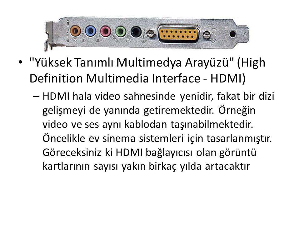 Yüksek Tanımlı Multimedya Arayüzü (High Definition Multimedia Interface - HDMI)