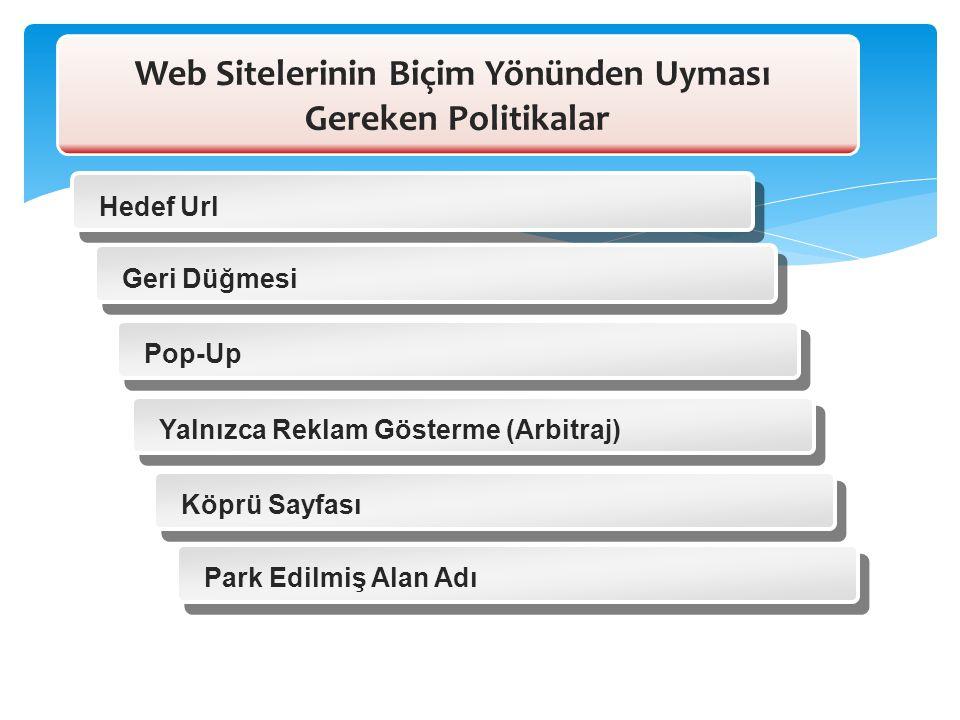 Web Sitelerinin Biçim Yönünden Uyması