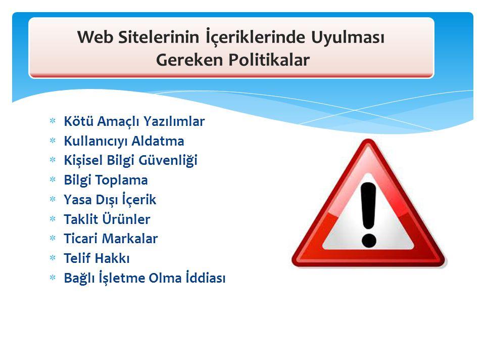 Web Sitelerinin İçeriklerinde Uyulması Gereken Politikalar