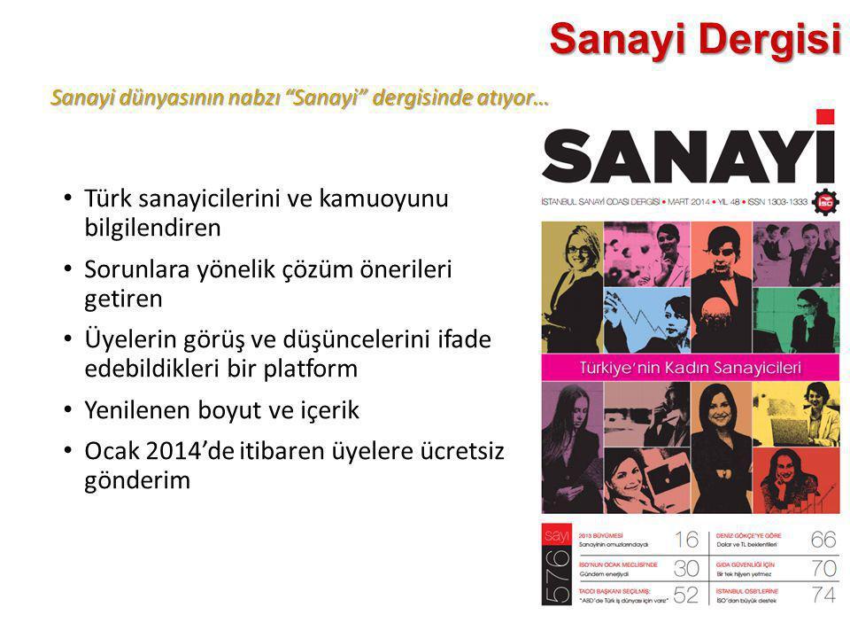 Sanayi Dergisi Türk sanayicilerini ve kamuoyunu bilgilendiren