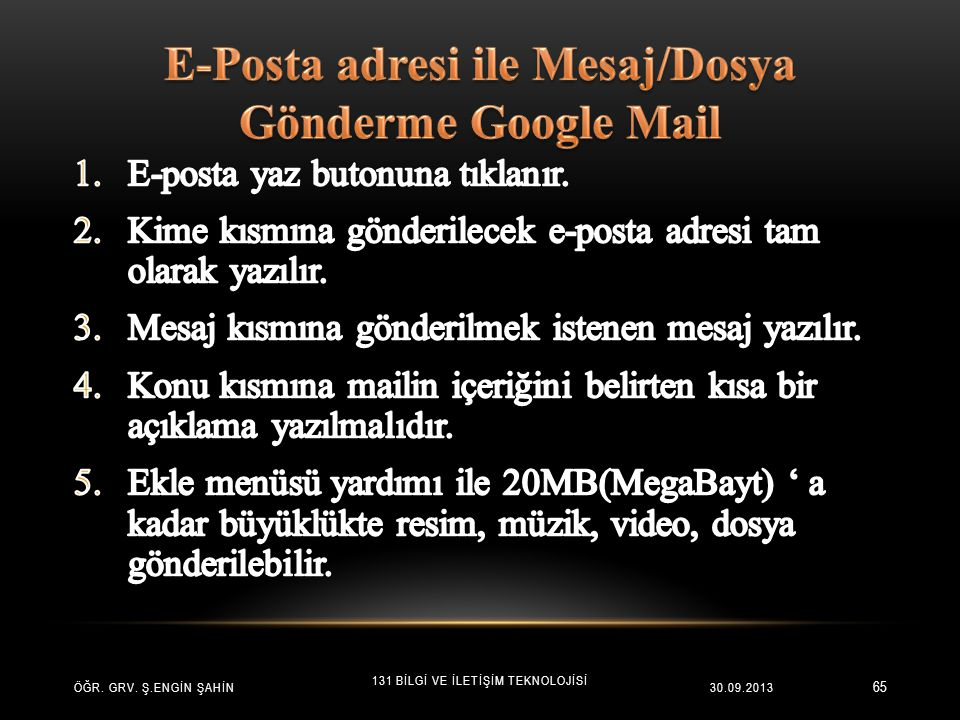 E-Posta adresi ile Mesaj/Dosya Gönderme Google Mail