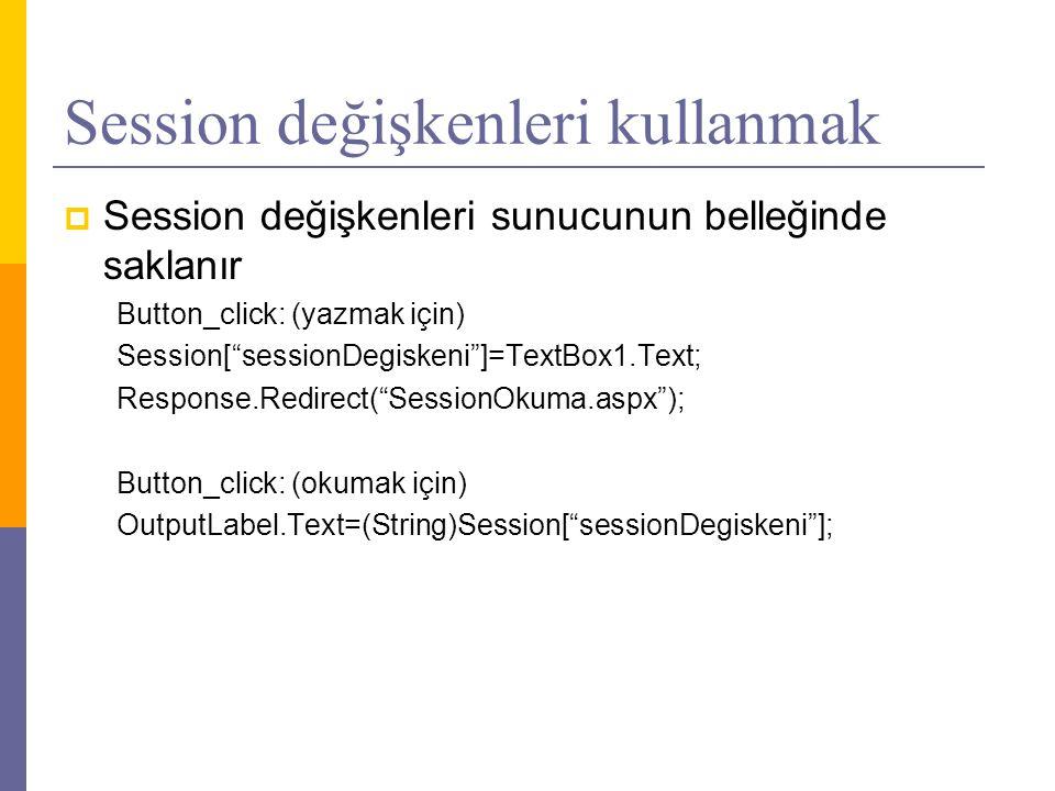 Session değişkenleri kullanmak