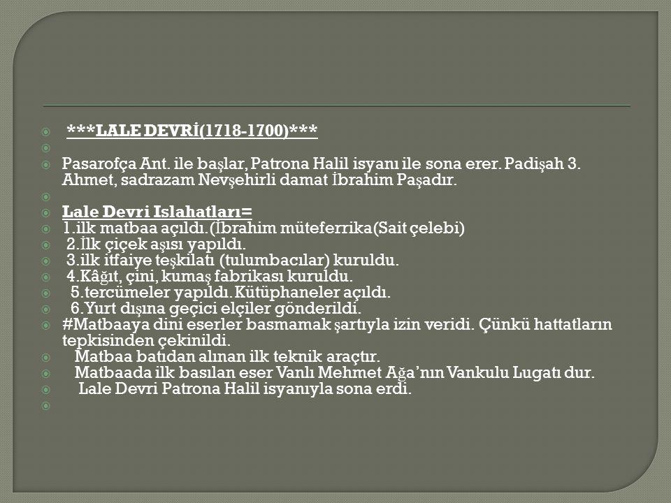 ***LALE DEVRİ(1718-1700)***