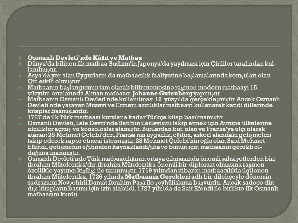 Osmanlı Devleti nde Kâğıt ve Matbaa