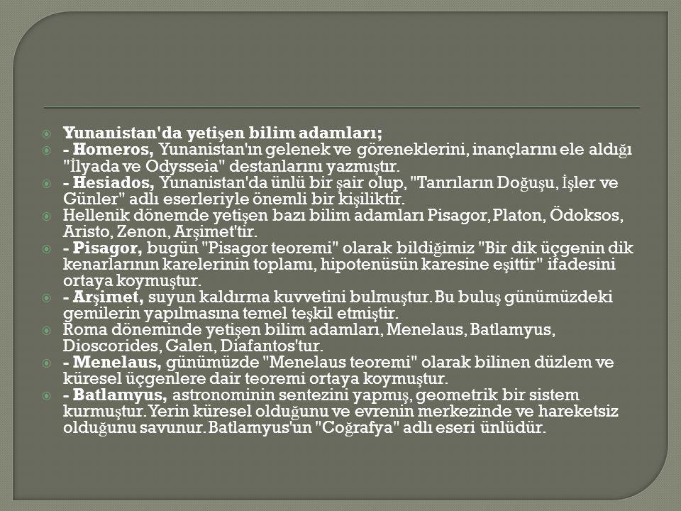 Yunanistan da yetişen bilim adamları;