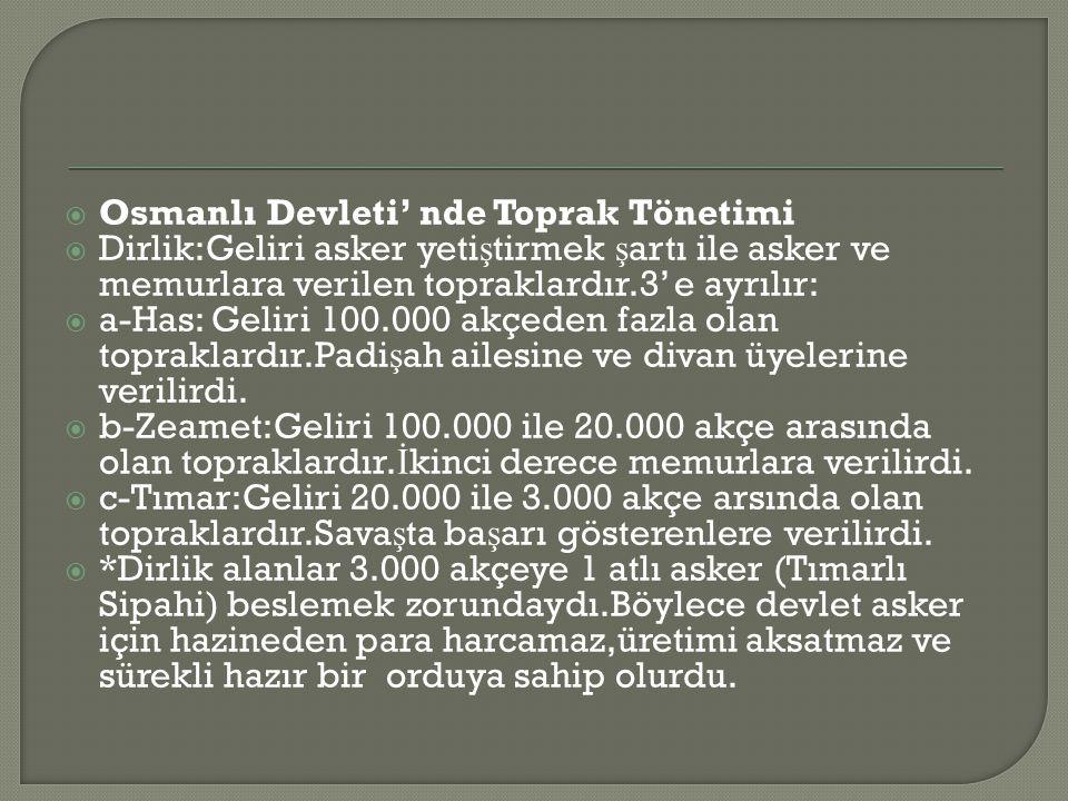 Osmanlı Devleti' nde Toprak Tönetimi