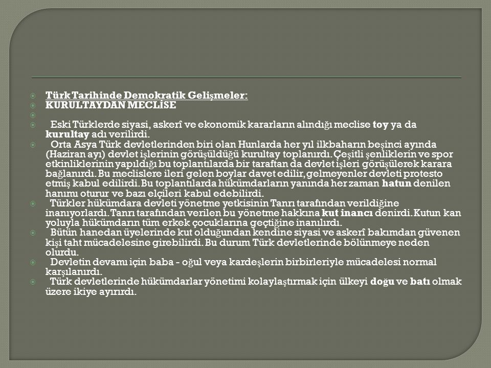 Türk Tarihinde Demokratik Gelişmeler: