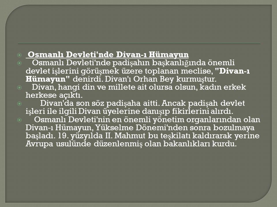 Osmanlı Devleti nde Divan-ı Hümayun