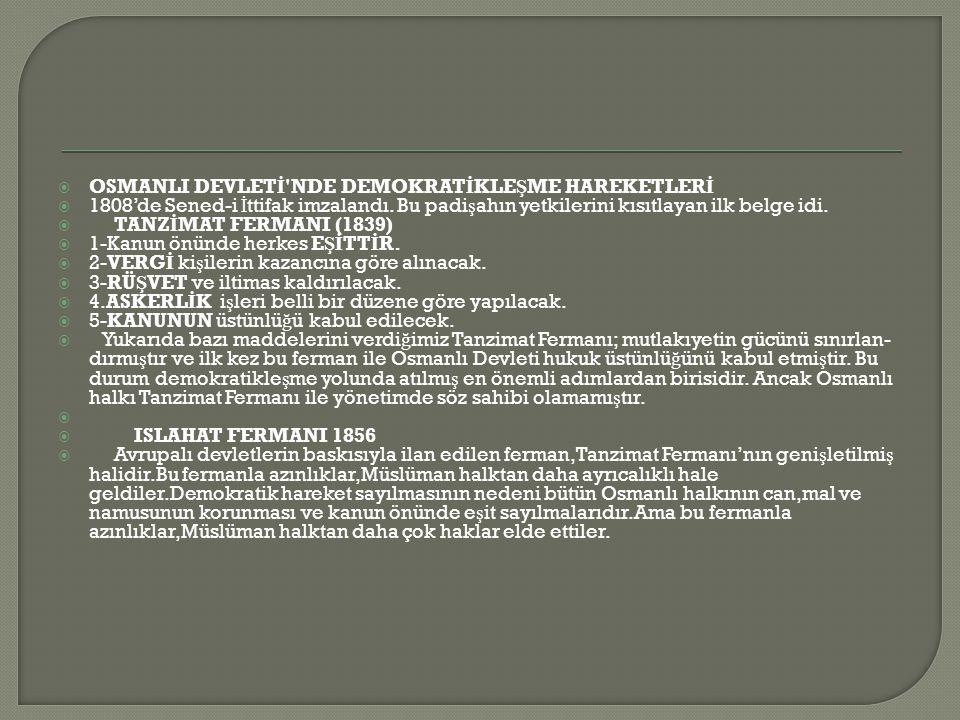 OSMANLI DEVLETİ NDE DEMOKRATİKLEŞME HAREKETLERİ