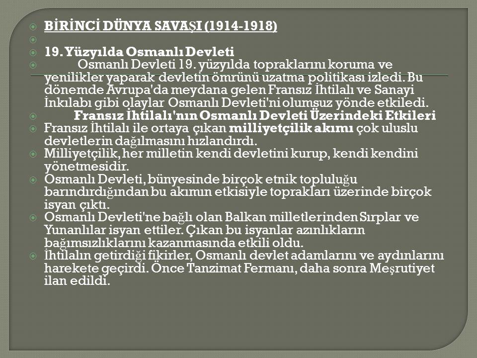 BİRİNCİ DÜNYA SAVAŞI (1914-1918)