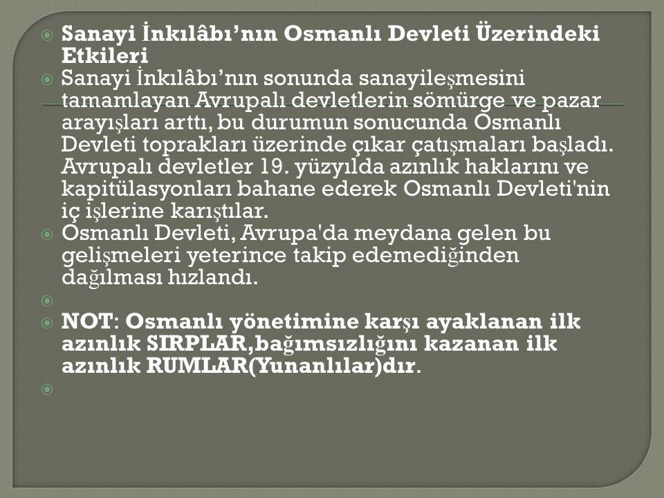 Sanayi İnkılâbı'nın Osmanlı Devleti Üzerindeki Etkileri