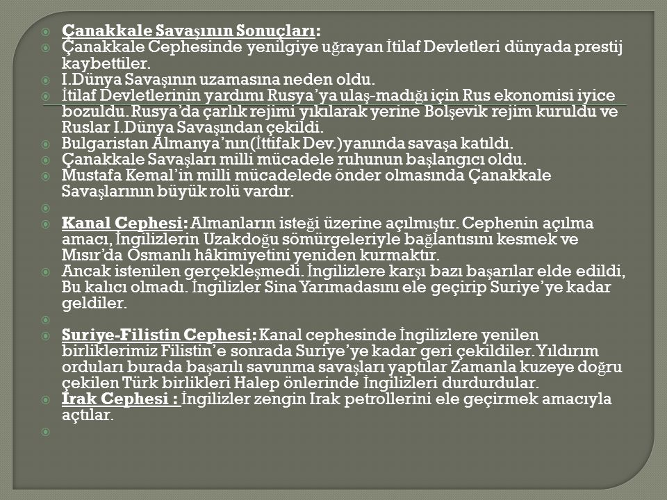 Çanakkale Savaşının Sonuçları: