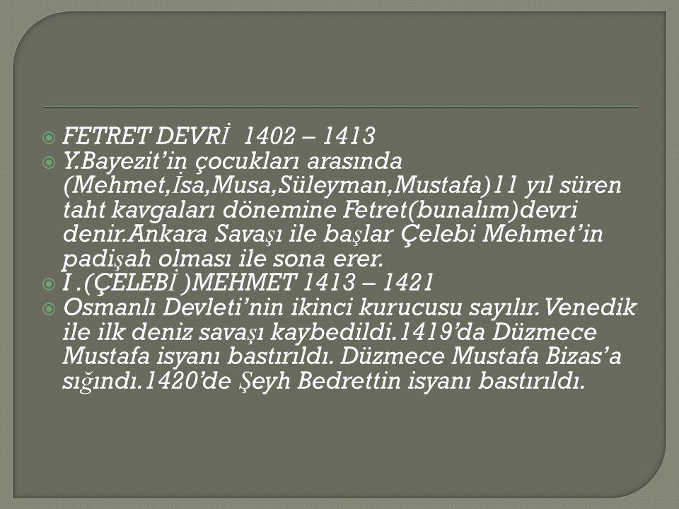 FETRET DEVRİ 1402 – 1413