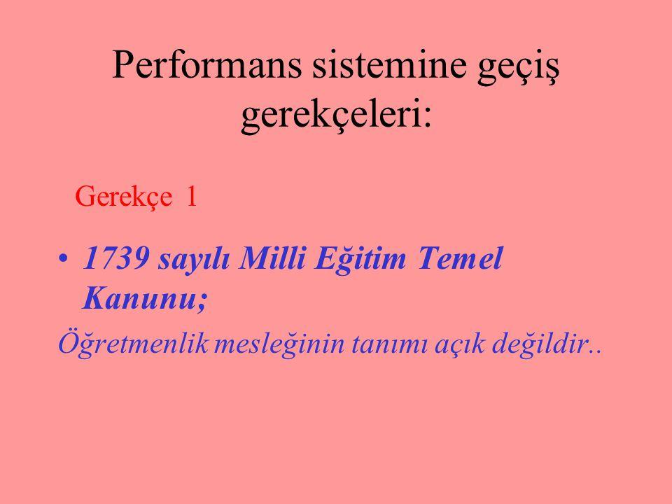 Performans sistemine geçiş gerekçeleri: