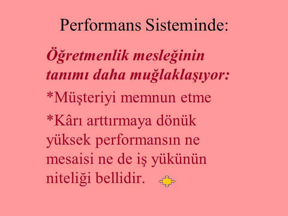 Performans Sisteminde: